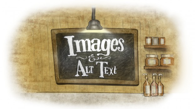 A chalkboard that says images and alt text