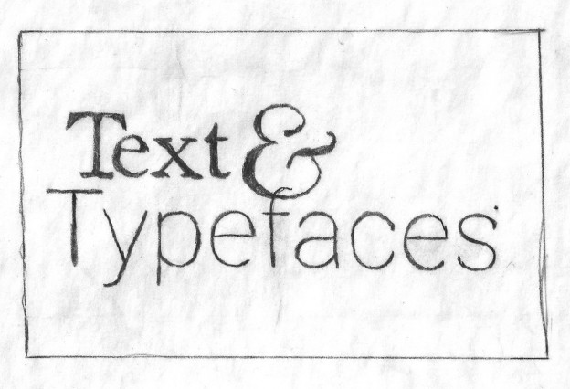 a sign that says text and typefaces